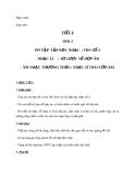 Giáo án Âm nhạc 9 bài 2: Nhạc Lí: Sơ lược về hợp âm. ANTT: Nhạc sĩ Traicốpxki
