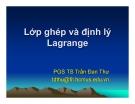 Bài giảng Lớp ghép và định lý Lagrange - PGS TS Trần Đan Thư