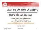 Hướng dẫn làm tiểu luận Quản trị sản xuất và dịch vụ - TSKH. Nguyễn Văn Minh