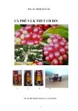 Cà phê và kỹ thuật chế biến - PGS.TS. Trịnh Xuân Ngọ