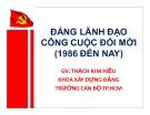 Bài giảng Đảng lãnh đạo công cuộc đổi mới (1986 đến nay) - GV. Thạch Kim Hiếu