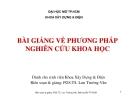 Bài giảng Phương pháp nghiên cứu khoa học -  PGS.TS. Lưu Trường Văn