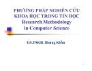 Bài giảng Phương pháp nghiên cứu khoa học trong tin học - GS.TSKH. Hoàng Kiếm