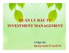 Bài giảng Quản lý đầu tư - Lê Đạt Chí