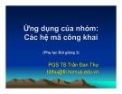 Bài giảng Ứng dụng của nhóm: Các hệ mã công khai - PGS TS Trần Đan Thư