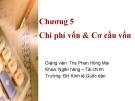 Bài giảng Tài chính doanh nghiệp: Chương 5 - Ths. Phan Hồng Mai
