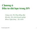 Bài giảng Tài chính doanh nghiệp: Chương 6 - Ths. Phan Hồng Mai