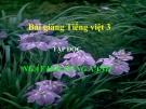 Slide bài Tập đọc: Ngày hội rừng xanh - Tiếng việt 3 - GV.N.Tấn Tài