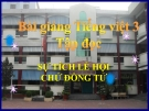 Slide bài Tập đọc: Sự tích lễ hội Chử Đồng Tử - Tiếng việt 3 - GV.N.Tấn Tài