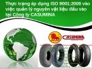 Thuyết trình: Thực trạng áp dụng ISO 9001:2008 vào việc quản lý nguyên vật liệu đầu vào tại Công ty CASUMINA