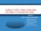 Thuyết trình: Quản lý chất lượng toàn diện tại công ty Holcim Việt Nam