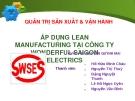 Thuyết trình: Áp dụng Lean manufacturing tại công ty Wonderful Saigon Electrics