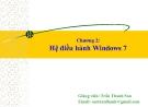 Bài giảng Tin học căn bản: Chương 2 - GV.Trần Thanh San