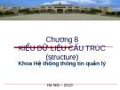 Bài giảng Cơ sở lập trình - Chương 8: Kiểu dữ liệu cấu trúc
