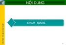 Bài giảng Stack Queue