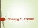 Bài giảng Tin học nâng cao (Microsoft Access): Chương 5 - GV.Trần Thanh San