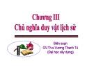 Bài giảng Những NLCB của CN Mác- Lênin: Chương 3 - Ths. Vương Thanh Tú