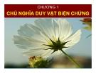 Bài giảng Những NLCB của CN Mác - Lênin: Chương 1 -TS. Nguyễn Văn Ngọc