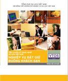 Ebook Nghiệp vụ đặt giữ buồng khách sạn: Phần 1 - Dự án phát triển nguồn nhân lực du lịch Việt Nam