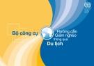 Ebook Bộ công cụ hướng dẫn giảm nghèo thông qua du lịch: Phần 1 - Tổ chức Lao động quốc tế