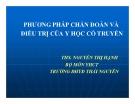 Bài giảng Y học cổ truyền: PP chẩn đoán và điều trị của YCCT - ThS. Nguyễn Thị Hạnh