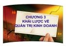 Bài giảng Quản trị kinh doanh: Chương 3 - PGS.TS. Trần Việt Lâm