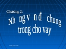 Bài giảng Tín dụng ngân hàng: Chương 2 - GV. Trần Nguyễn Trùng Viên