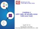 Bài giảng Giới thiệu về hệ điều hành thời gian thực - Nguyễn Văn Thọ