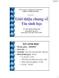 Bài giảng Tin sinh học: Chương 1 - ThS. Nguyễn Thành Luân