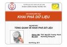Bài giảng môn học Khai phá dữ liệu: Bài mở đầu - ThS. Nguyễn Vương Thịnh