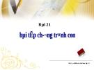 Bài giảng Điện tử Tin học lớp 11: Bài 21