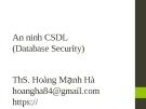 Bài giảng Quản trị cơ sở dữ liệu: Chương 11 - ThS. Hoàng Mạnh Hải