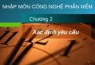 Bài giảng Công nghệ phần mềm: Chương 2 - GV. Phạm Mạnh Cương
