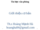 Bài giảng Tin học văn phòng: Chương 1 - ThS. Hoàng Mạnh Hải
