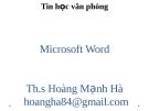 Bài giảng Tin học văn phòng: Chương 3 - ThS. Hoàng Mạnh Hải