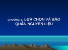 Bài giảng Lựa chọn và bảo quản nguyên liệu - GV. Võ Thị Thu Thủy