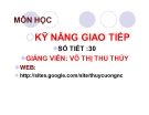 Bài giảng Kỹ năng giao tiếp: Chương 1 - GV. Võ Thị Thu Thủy