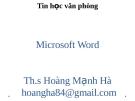 Bài giảng Tin học văn phòng: Chương 2 - ThS. Hoàng Mạnh Hải