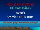 Bài giảng Dinh dưỡng: Chương 1 - GV. Võ Thị Thu Thủy