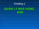 Bài giảng Quản lý và nghiệp vụ nhà hàng - bar: Chương 1 - GV. Võ Thị Thu Thủy