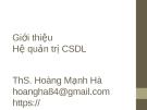 Bài giảng Quản trị cơ sở dữ liệu: Chương 1 - ThS. Hoàng Mạnh Hải