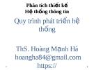 Bài giảng Phân tích thiết kế hệ thống thông tin: Chương 2 - ThS. Hoàng Mạnh Hà