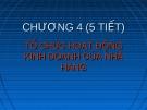 Bài giảng Quản lý và nghiệp vụ nhà hàng - bar: Chương 4 - GV. Võ Thị Thu Thủy