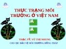 Bài giảng Thực trạng Môi trường ở Việt Nam - ThS. Vũ Thị Nhung