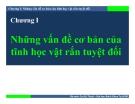 Bài giảng Cơ học ứng dụng: Chương I -  ThS. Nguyễn Thanh Nhã