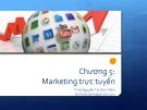 Bài giảng Thương mại điện tử: Chương 5 - ThS. Nguyễn Thị Bích Trâm