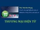 Bài giảng Thương mại điện tử - ThS. Thái Kim Phụng