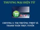 Bài giảng Thương mại điện tử: Chương 3 - ThS. Thái Kim Phụng