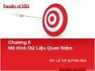 Bài giảng Hệ thống thông tin: Chương 6 - GV. Lê Thị Quỳnh Nga