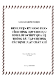 SKKN: Rèn luyện kỹ năng phân tích tổng hợp cho học sinh lớp 10 THPT qua hệ thống bài tập chương các định luật chất khí